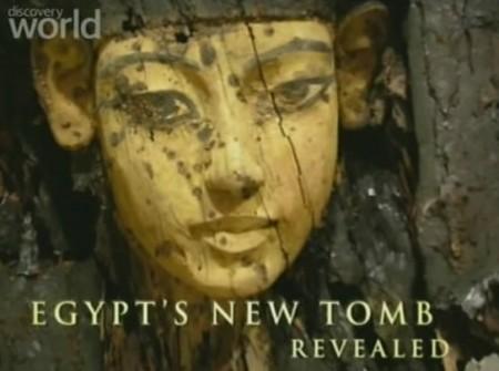 Новоиспеченные захоронения Египта / Egypt's New Tomb Revealed (2006) Discovery