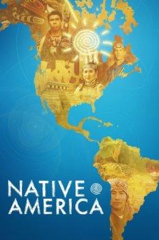 Исконная Америка / Native America (2018)