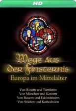 Европа в Средние века. Рыцари и турниры / Europe in the Middle Ages (2004)