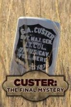 Кастер: Заключительная тайна / Custer: The final mystery (2018)