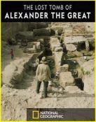 Утерянная гробница Александра Великого/ The Lost Tomb of Alexander The Great (2019)