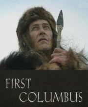 Первые Колумбы / The First Columbus (2004)