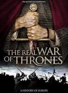 Натуральная игра престолов / The Real War of Thrones (2017)