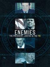 Неприятели: президент, правосудие и ФБР/ Enemies: The President, Justice & The FBI (2018)