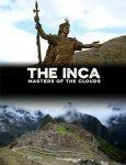 Инки: Владыки облаков / The Inca: Masters of the Clouds (2015)