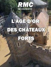 Великая история замков / La Grand Historire des Châteaux forts (2018)