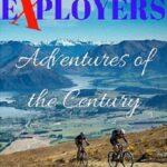 Первооткрыватели. Приключение столетия / Explorers: Adventures of the Century (2017)